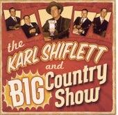 Karl Shiflett & The Big Country Show by The Karl Shiflett & Big...