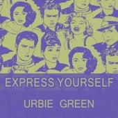 Express Yourself di Urbie Green