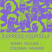 Express Yourself by Sonny Rollins