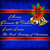 The Real Meaning of Christmas by Various Artists