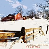 There'll Always Be A Christmas de The Ames Brothers