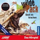 Teil 4: Das wilde Pack lässt es krachen by Das wilde Pack