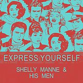 Express Yourself by Shelly Manne
