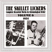 Complete Recorded Works Vol.6 1930-1934 by The Skillet Lickers