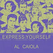 Express Yourself by Al Caiola