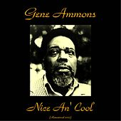 Nice An' Cool (Remastered 2015) de Gene Ammons