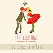 Last Christmas de The Ames Brothers