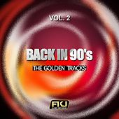 Back in 90's, Vol. 2 (The Golden Tracks) by Various Artists