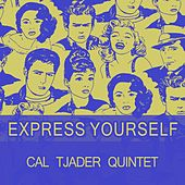 Express Yourself de Cal Tjader
