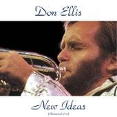 New Ideas (Remastered 2015) von Don Ellis