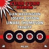 Cuss Cuss Riddim by Various Artists