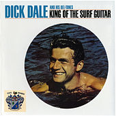 King of the Surf Guitar di Dick Dale & His Del-Tones