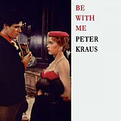 Be With Me von Peter Kraus