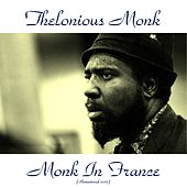 Monk in France (Remastered 2015) de Thelonious Monk
