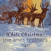 White Christmas de The Ames Brothers