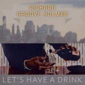 Lets Have A Drink de Richard Groove Holmes