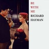Be With Me de Richard Hayman