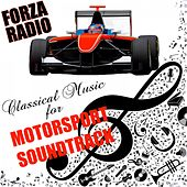 Forza Radio Classical Music for Motorsport Soundtrack von Various Artists