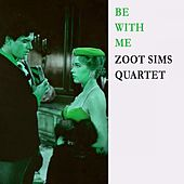 Be With Me by Zoot Sims