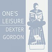Once Leisure von Dexter Gordon