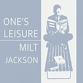 Once Leisure by Milt Jackson