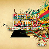 Best Of Latino 4 (Compilation Tracks) by Various Artists