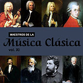 Maestros de la Música Clásica, Vol. XI by Various Artists