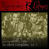 Lucio Demare: Su Obra Completa (1952 - 1959), Vol. 3 by Various Artists