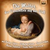 Die Mutter, das Wertvollste auf der Welt de Various Artists