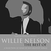 Willie Nelson - The Best Of by Willie Nelson