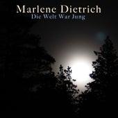 Die Welt War Jung by Marlene Dietrich