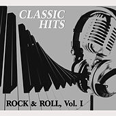 Classic Hits Vol. I, Rock & Roll by Various Artists