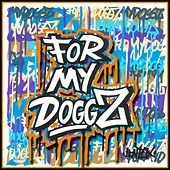 For My Doggz, Vol. 2 - EP by Various Artists