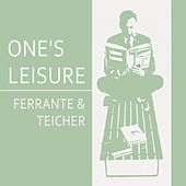 Once Leisure by Ferrante and Teicher