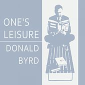 Once Leisure by Donald Byrd
