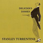 Delicious Dishes by Stanley Turrentine