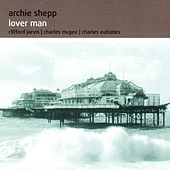 Lover Man by Archie Shepp