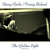 The Golden 8 (Remastered 2015) by Kenny Clarke