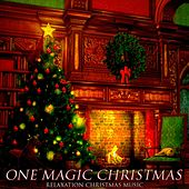 One Magic Christmas (Relaxation Christmas Music) by Various Artists