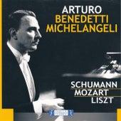 Schumann Mozart Liszt de Arturo Benedetti Michelangeli