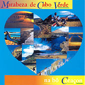 Morabeza de Cabo Verde by Various Artists