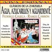 Agua, Azucarillos y Aguardiente by Orquesta De Camara De Madrid