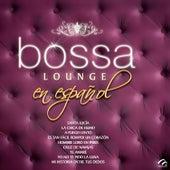 Bossa Lounge en Español de Valeria (Latin)