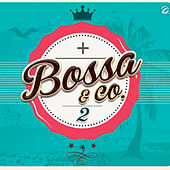 + Bossa & Co. 2 de Various Artists