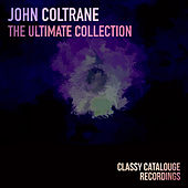 John Coltrane - The Ultimate Collection de Various Artists