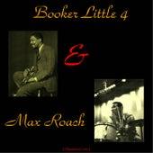 Booker Little 4 & Max Roach (Remastered 2015) de Booker Little