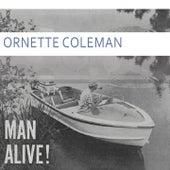 Man Alive von Ornette Coleman