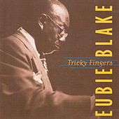 Tricky Fingers de Eubie Blake
