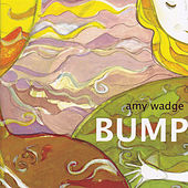 Bump by Amy Wadge