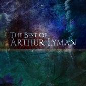 The Best of Arthur Lyman von Arthur Lyman